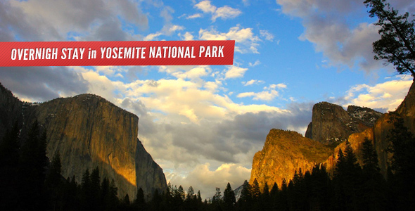 Overnight in Yosemite National Park